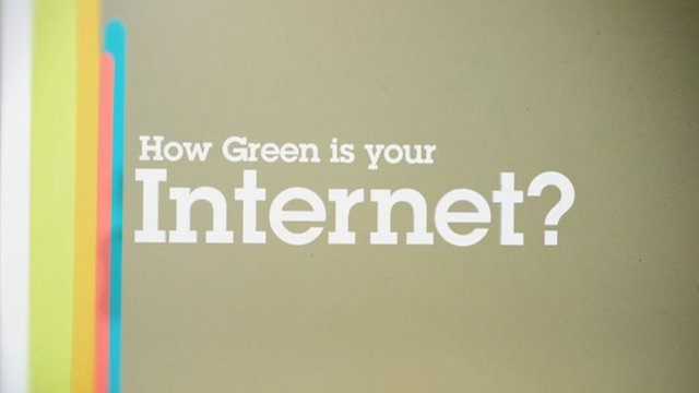 How Green Is Your Internet?