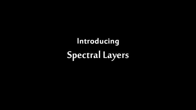 Spectral Layers