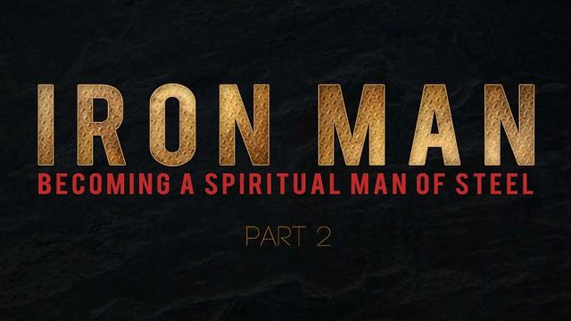 6/19/11 - Iron Man Series Pt.2 - Father's Day