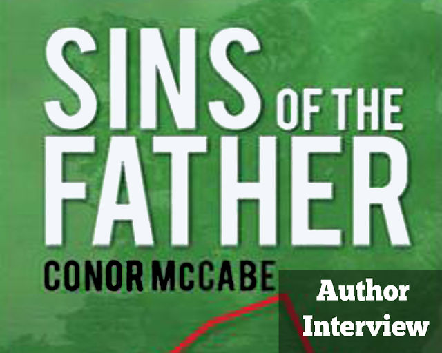 Author Interview : Sins of The Father by Conor McCabe