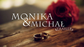 Wedding trailer - Monika & Michał