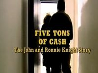 Five Tons of Cash - The John & Ronnie Knight Story