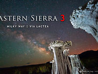Eastern Sierra Time Lapse 3  Milky Way  Via Lactea