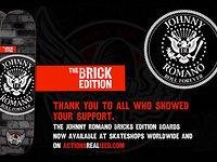 Johnny Romano Commemorative Brick Edition Board