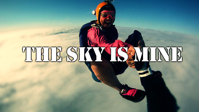 THE SKY IS MINE