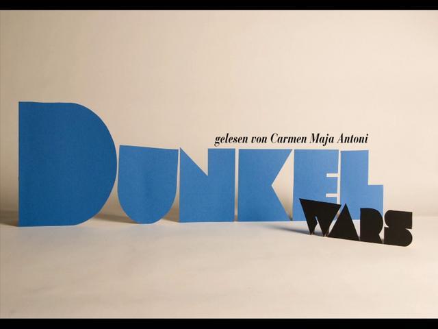 Dunkel wars...