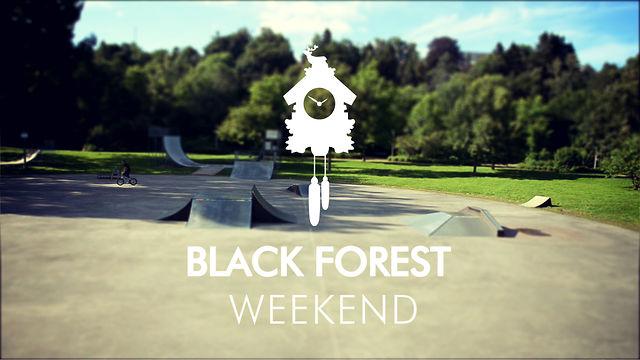 Black Forest Weekend