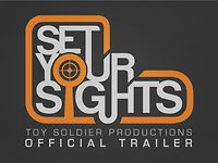 """Set Your Sights"" Official Trailer"