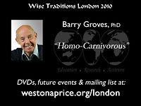 2010 Homo-Carnivorous, Barry Groves Phd