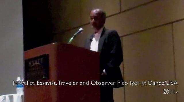"Two Minutes With  Words That Dance - Pico Iyer on ""Home"" at The Dance/USA 2011 Annual Conference"