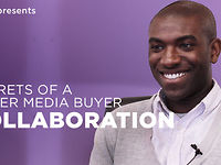 Secrets Of A Killer Media Buyer: Collaboration