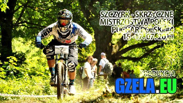 Mistrzostwa Polski DH - Szczyrk - Skrzyczne 15-17.07.2011