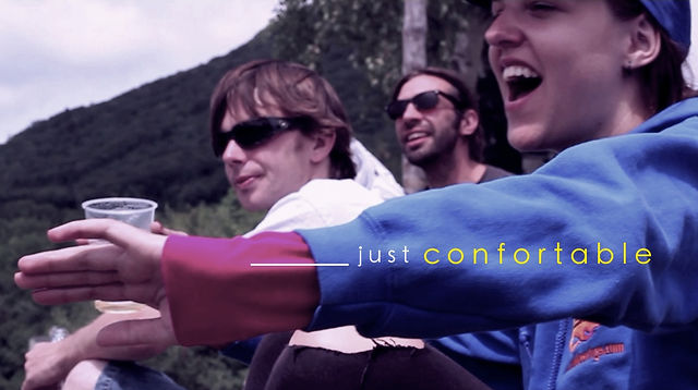 just confortable
