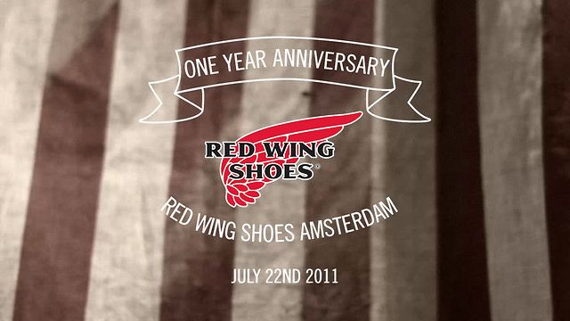 Red Wing Shoes Amsterdam 1 Year Anniversary