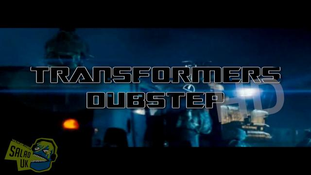 Transformers Dubstep HD/720p