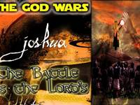 Joshua God Wars Pt 11: The Battle is the Lord's