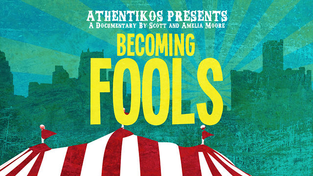 Becoming Fools