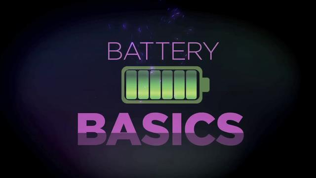 Battery Basics
