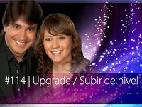 114 Upgrade  Subir de nivel