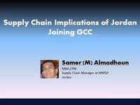 Supply Chain Implications of Jordan Joining GCC