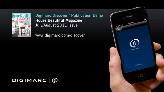 House Beautiful Magazine (Jul/Aug 2011) - Digimarc Discover Publication Demo