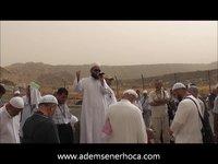 Sevr Dağı Sohbeti (Ramazan Umresi) (31 Temmuz 2011)