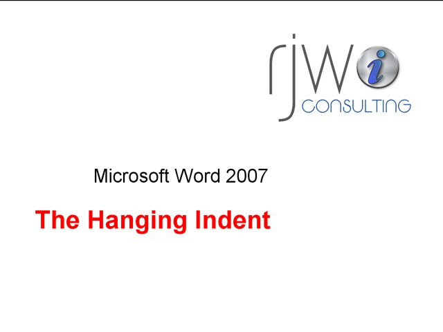 Hanging Indents - Word 2007