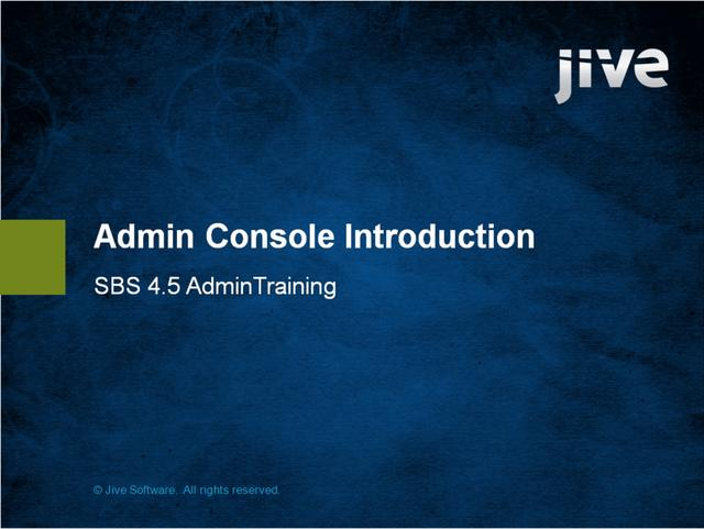 Admin Console Intro: Jive Software