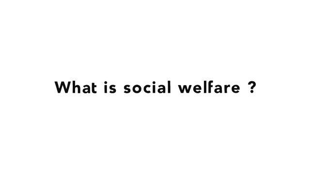 Social >> 32. Tax - What Is Social Welfare? on Vimeo