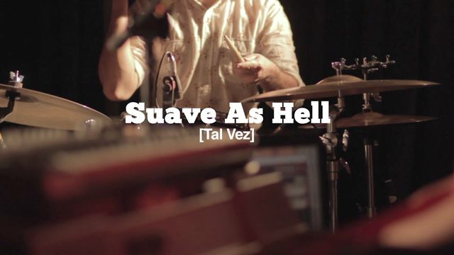 [live tv] #45 Pt. 3-3 Suave As Hell - Tal Vez