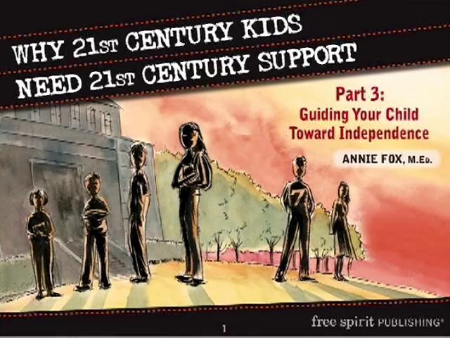 Why 21st Century Kids Need 21st Century Support Part 3