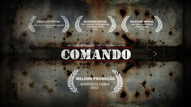 """""""COMANDO"""" - Short Film (Full length)"""