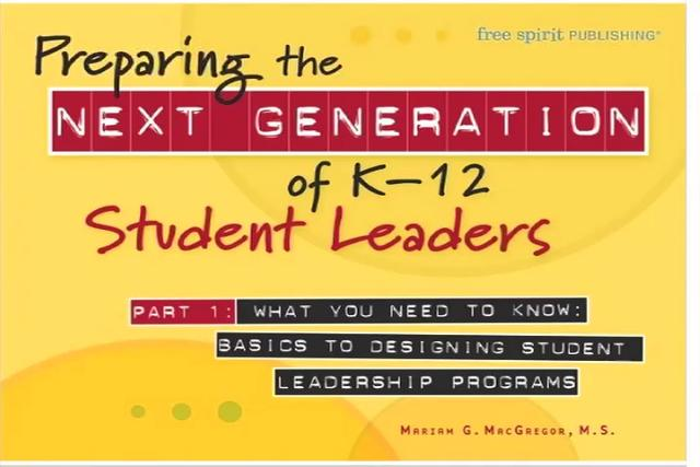 Preparing the Next Generation of K–12 Student Leaders Part 1