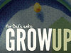 Grow Up - Part 2 (Pastor Peter Haas)