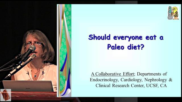 """""""Should everyone eat a paleo diet?"""" by Lynda Frassetto, MD"""
