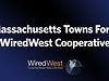 Massachusetts Towns Form WiredWest Cooperative