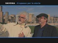 [Portolano Anfibio] Savona: a spasso nella storia