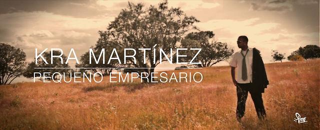Kra Martínez - Pequeño Empresario - Video Oficial HD