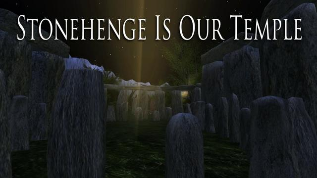 Stonehenge Is Our Temple