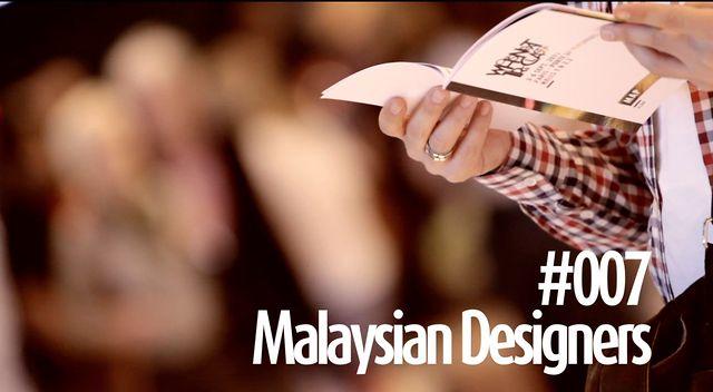 #007 MALAYSIAN DESIGNERS