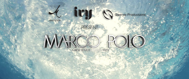 Marco Polo (IVY Pool Club) Promo [Directors Cut]