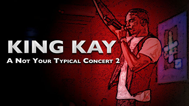 King Kay: A Not Your Typical 2