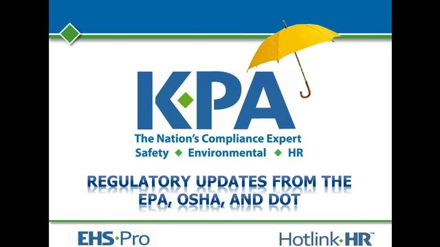 Regulatory Updates from OSHA and the EPA