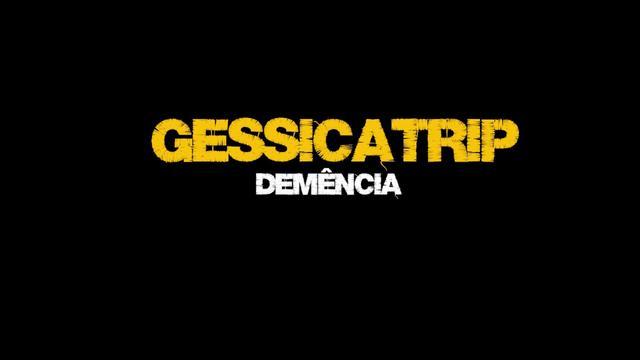 Gessicatrip - Demência