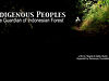 Indigenous Peoples: The Guardian of Indonesian Forest