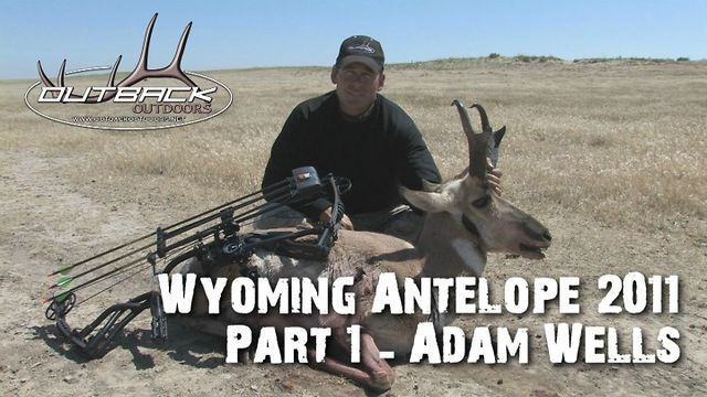 Wyoming Archery Antelope Part 1 - Adam Wells - 2011