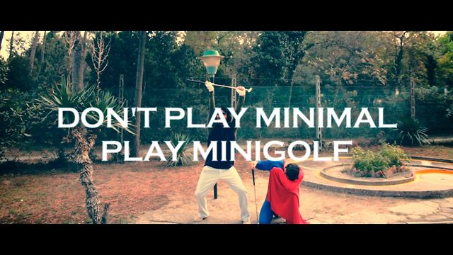 Short Film - Deep88 - Don't Play Minimal, Play Minigolf