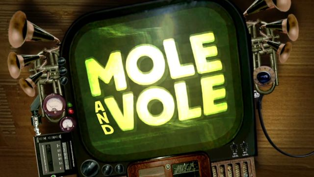 MOLE AND VOLE