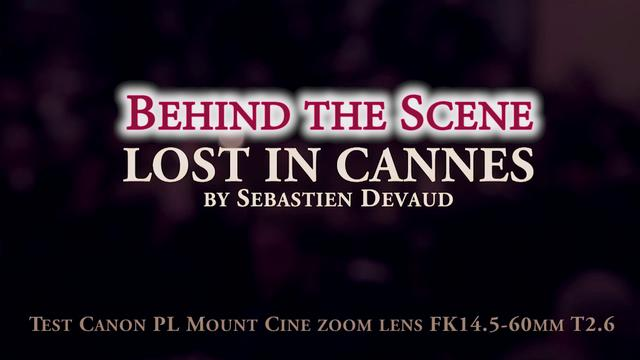 Behind the Scene - Lost in Cannes
