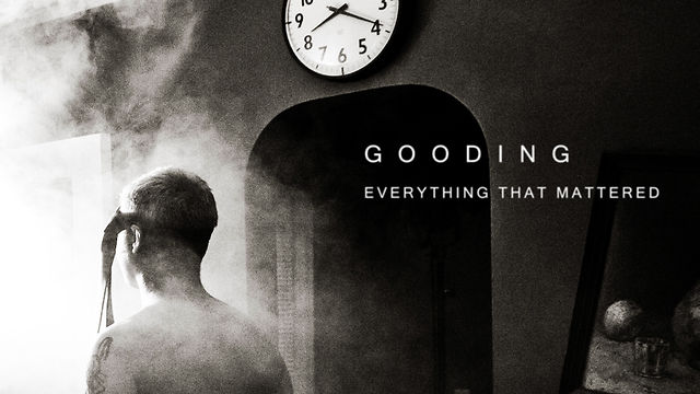 GOODING: Everything That Mattered